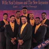 Willie Neal Johnson: Lord Take Us Through