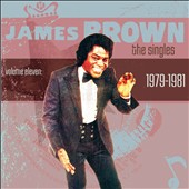 James Brown: The  Singles, Vol. 11: 1979-1981