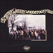 Muddy Waters: The Muddy Waters Woodstock Album [Remaster]