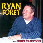 Ryan Foret/Foret Tradition: Let the Groove Move Ya