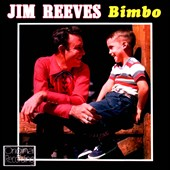 Jim Reeves: Bimbo