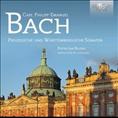 Carl Philipp Emanuel Bach: Prussian and Wurttemberg Sonatas / Pieter-Jan Belder, hpsi