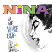 Nina Simone: At the Village Gate [Bonus Tracks]