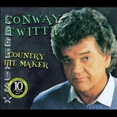 Conway Twitty: Country Hit Maker