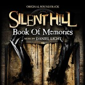 Daniel Licht: Silent Hill: Book of Memories