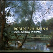 Robert Schumann: Works For Cello and Piano / France Springuel, cello; Jan Vermeulen, fortepiano