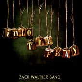 Zack Walther: Into the Fray *