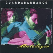 Guardabarranco: Antologia