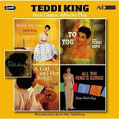 Teddi King: Bidin My Time/To You/Girl and Her Songs/All the King's Songs
