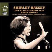 Shirley Bassey: Five Classic Albums Plus