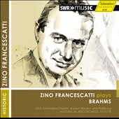Zino Francescatti plays Brahms - Violin Concerto; Serenade no 2 / Zino Francescatti, violin