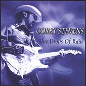 Corey Stevens: Blue Drops of Rain