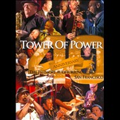 Tower of Power: 40th Anniversary: The Fillmore Auditorium, San Francisco
