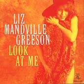 Liz Mandville Greeson: Look at Me