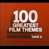 100 Greatest Film Themes, Take 3