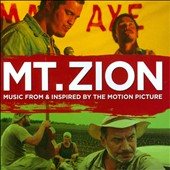 Original Soundtrack: Mt. Zion: Music From & Inspired By The Motion Picture
