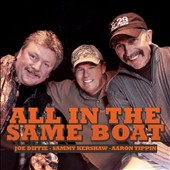 Aaron Tippin/Joe Diffie/Sammy Kershaw: All in the Same Boat *