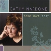 Cathy Nardone: Take Love Easy