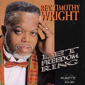 Rev. Timothy Wright: Let Freedom Ring