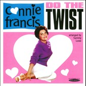 Connie Francis: Do the Twist with Connie Francis