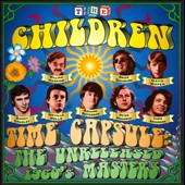 The Children (60's): The  Time Capsule : The Unreleased 60's Masters