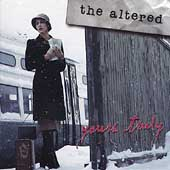 The Altered (Christian): Yours Truly
