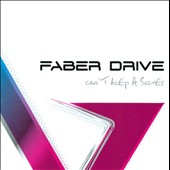 Faber Drive: Can't Keep a Secret