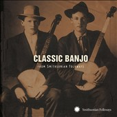 Various Artists: Classic Banjo from Smithsonian Folkways