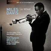 Miles Davis: So What: Complete Amsterdam Concert 1960