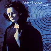 Aine Minogue: Between the Worlds