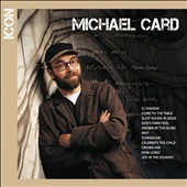 Michael Card: Icon [7/8] *