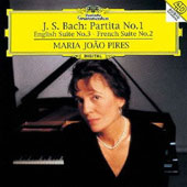 Bach: Partita No. 1; English Suite No. 3; French Suite No. 2