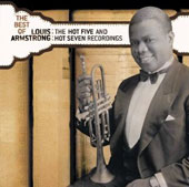 Louis Armstrong: The Best of Louis Armstrong: The Best of the Hot Five and Hot Seven Recordings