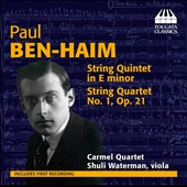 Paul Ben-Haim (1897-1984): String Quintet in E minor; String Quartet, Op. 21 / Carmel Quartet; Shuli Waterman