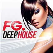Various Artists: FG Deep House