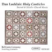 Locklair: Holy Canticles / Pegg, Bel Canto Company