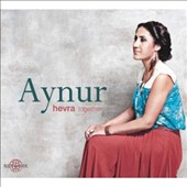 Aynur: Hevra (Together)