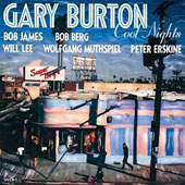 Gary Burton (Vibes): Cool Nights