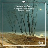 Hermann Goetz: Complete Piano Works / Christof Keymer, piano
