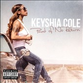 Keyshia Cole: Point of No Return [PA] *
