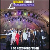 Various Artists: Muscle Shoals: The River That Sings Live: The Next Generation