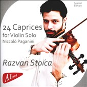 Niccolo Paganini: 24 Caprices for violin solo / Razvan Stoica, violin