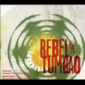 Rebel Tumbao: Rebel Tumbao
