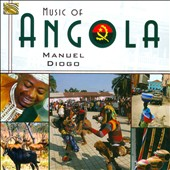 Manuel Diogo: Music of Angola