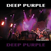 Deep Purple (Rock): Deep Purple: Live Performance [4/7]