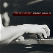 Bruce Hornsby: Greatest Radio Hits