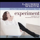 Lauren White/The Quinn Johnson Trio: Experiment [Digipak]