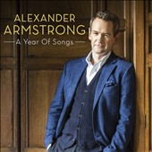 Alexander Armstrong: A Year of Songs