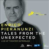 Enrico Pieranunzi: Tales from the Unexpected [Digipak] *