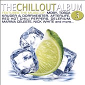 Various Artists: The  Chillout Album, Vol. 3 [Water]